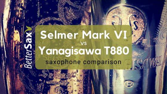 image of Selmer Mark VI vs Yanagisawa T880 Tenor Saxophone Comparison blog post