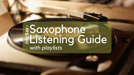 image of Saxophone Listening Guide with playlists blog post