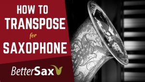 how to transpose for saxophone