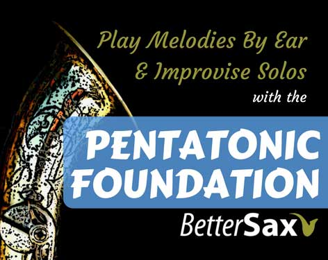 image of Pentatonic Foundation Saxophone Course - Learn to play sax by ear and improvise solos