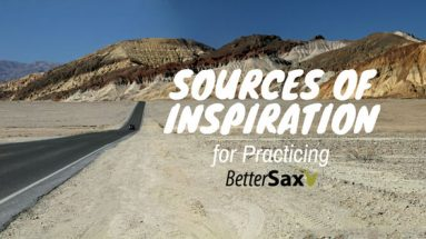 image of Sources of inspiration for Practicing Saxophone blog post