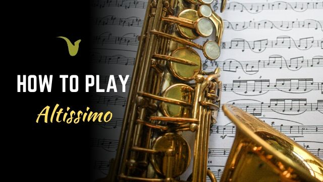 How To Play Altissimo
