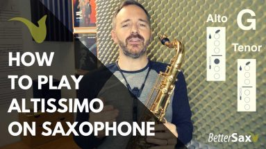 image of How to Play Altissimo on Saxophone blog post