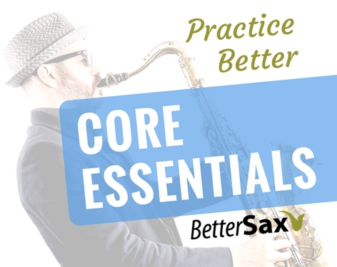 image of Core Essentials Product on Better Sax