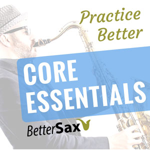 image of Core Essentials Saxophone Fundamentals Practice Companion