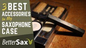 Best saxophone accessories