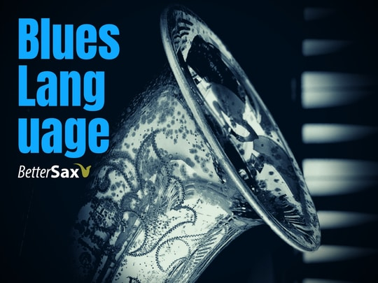 Blues Language Saxophone Improvisation Course