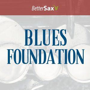 Blues Foundation Course Better Sax