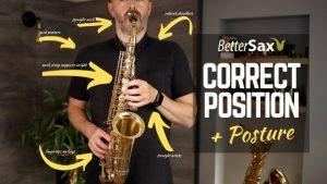 Beginner Saxophone Course Lesson 3 Better Sax Saxophone Setup
