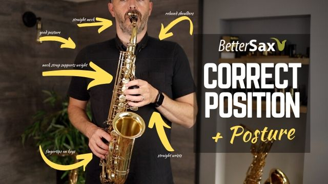 Beginner Saxophone Course Lesson 3 Better Sax Saxophone Setup