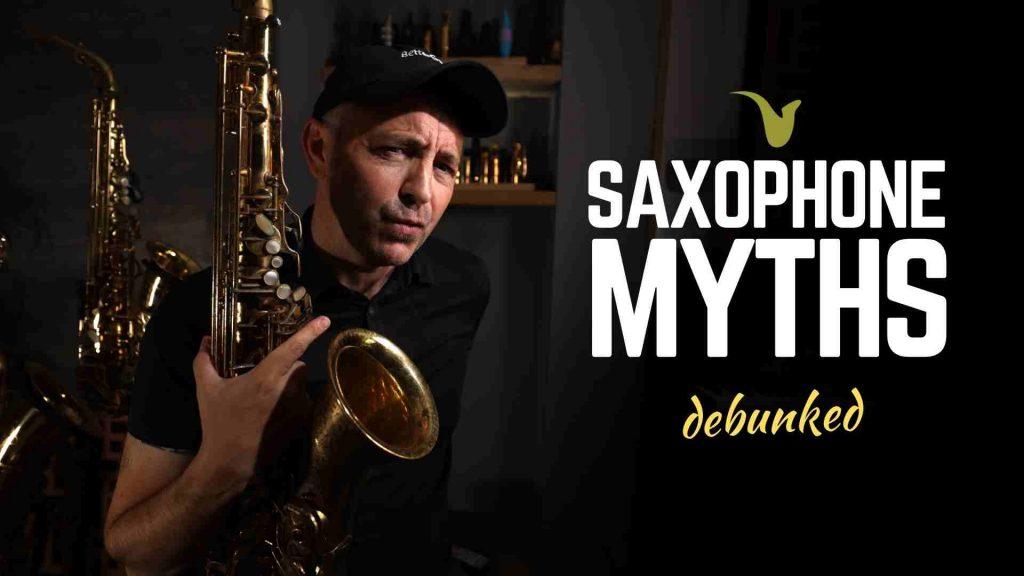 Saxophone Myths
