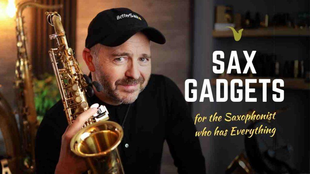 Sax Gadgets
