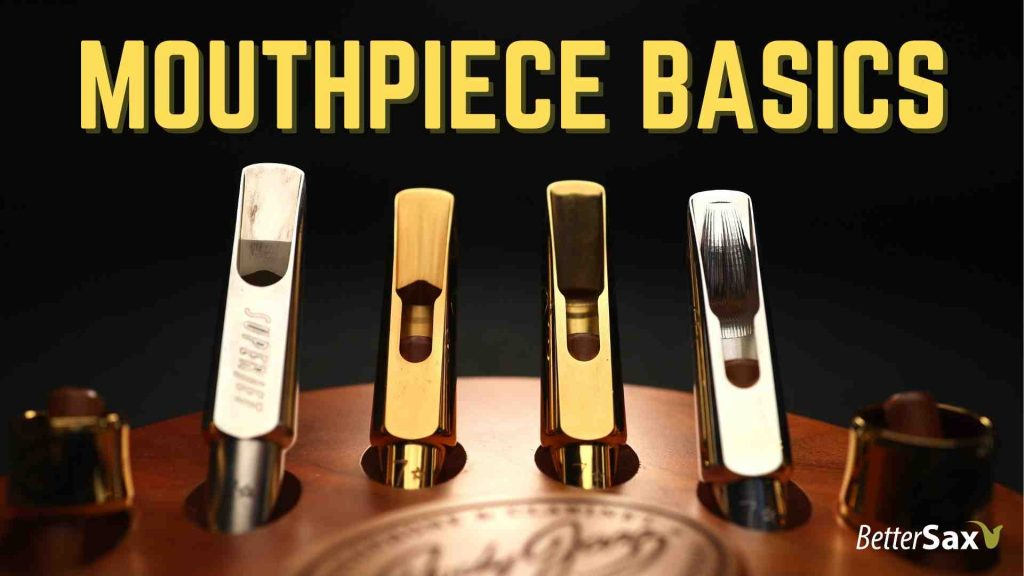 3 Key Traits of YOUR Saxophone Mouthpiece