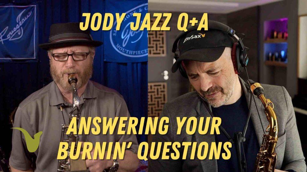 Jody Jazz and BetterSax Q+A