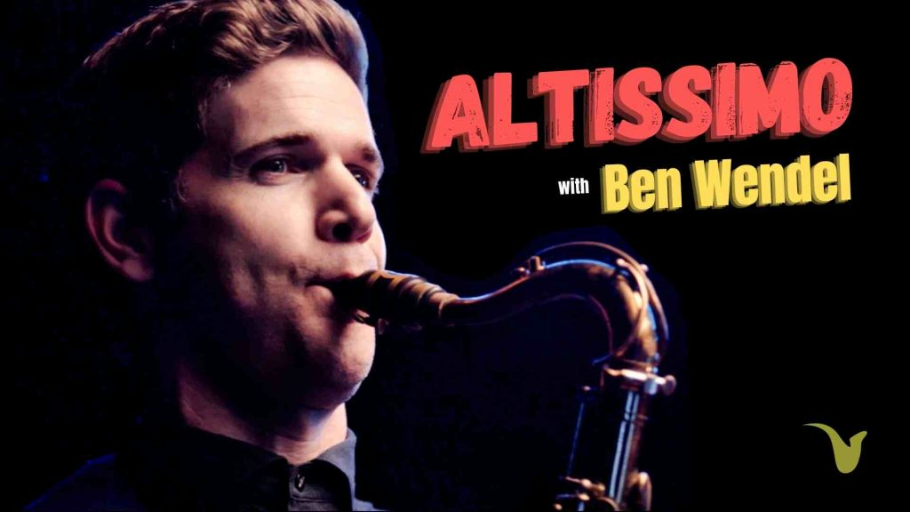 Altissimo with Ben Wendel